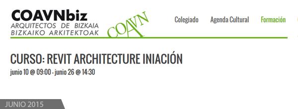 Curso Iniciacion Revit COAVN - Bilbao Junio 2015